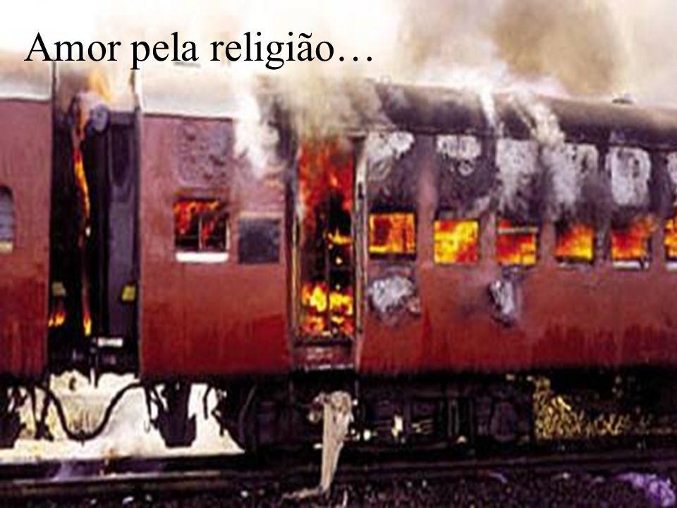 Amor pela religião…