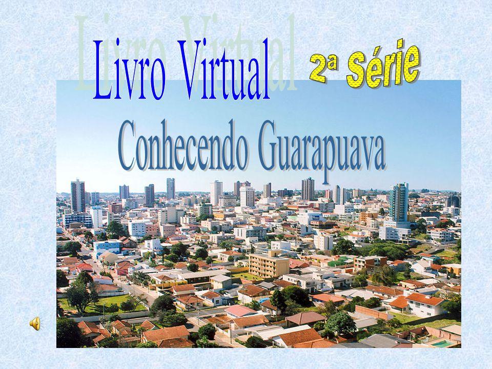Conhecendo Guarapuava
