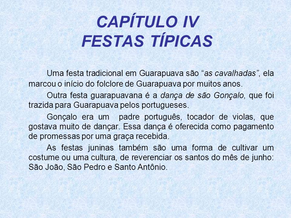 CAPÍTULO IV FESTAS TÍPICAS