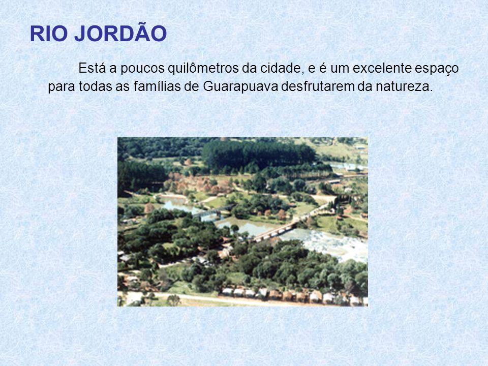 RIO JORDÃO Está a poucos quilômetros da cidade, e é um excelente espaço para todas as famílias de Guarapuava desfrutarem da natureza.