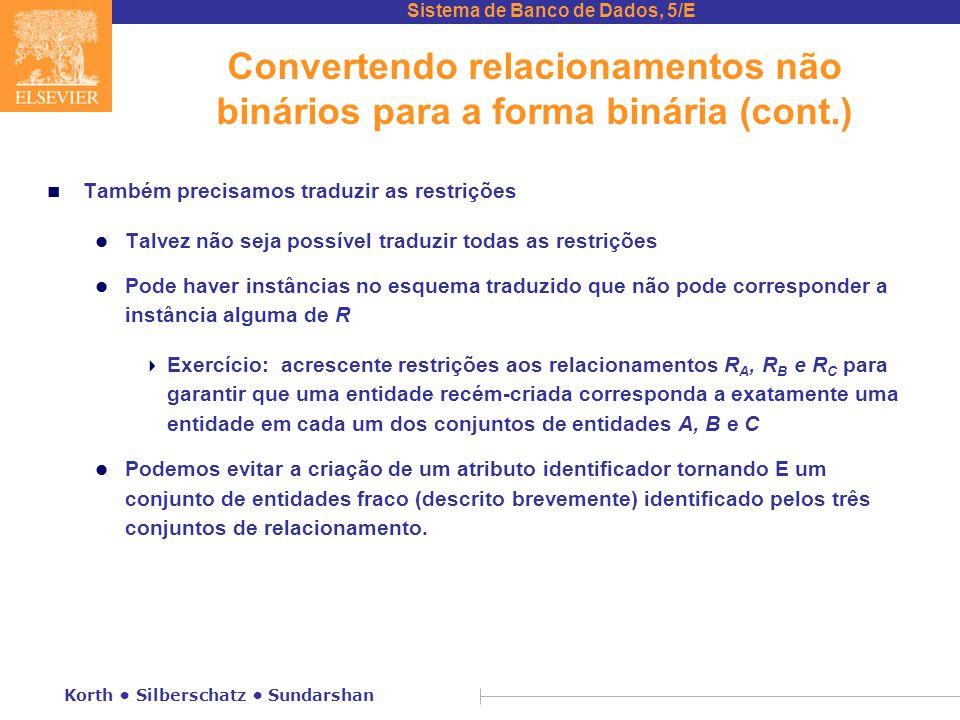 Convertendo relacionamentos não binários para a forma binária (cont.)