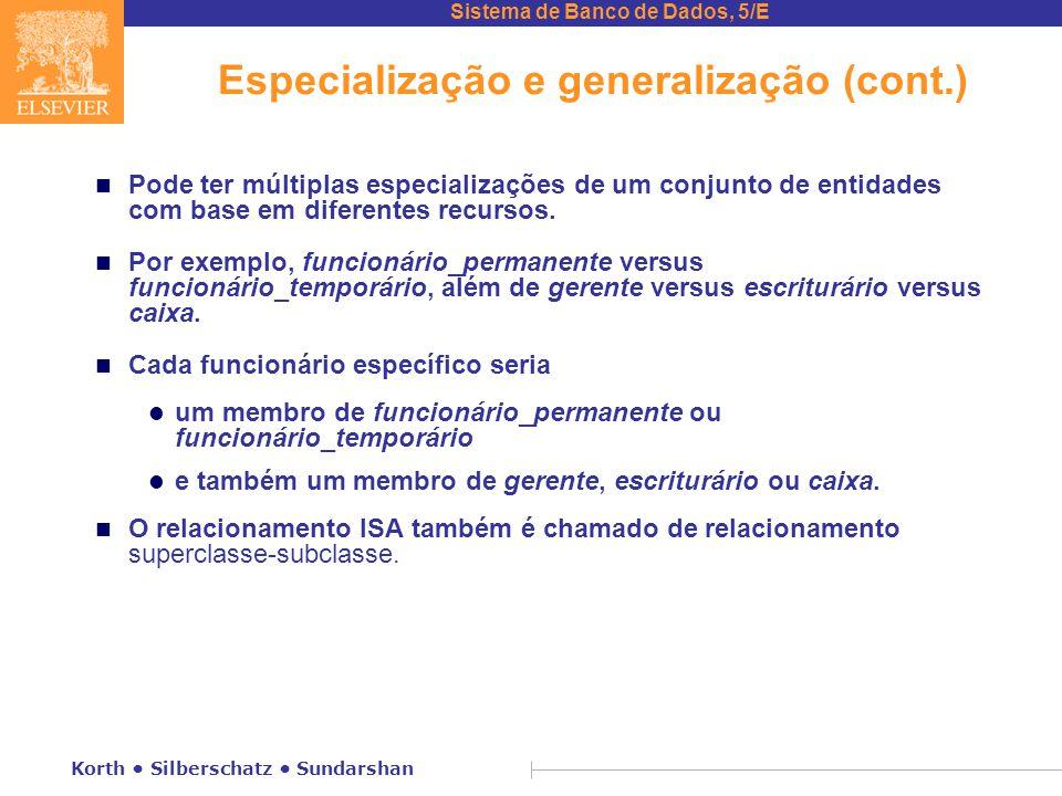 Especialização e generalização (cont.)