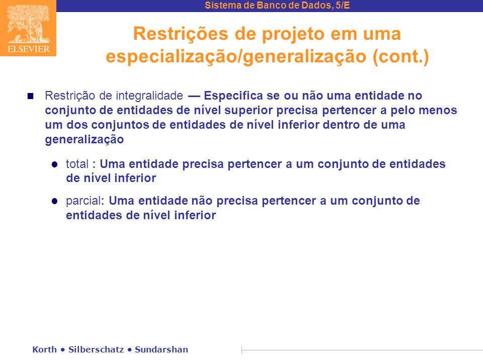 Restrições de projeto em uma especialização/generalização (cont.)