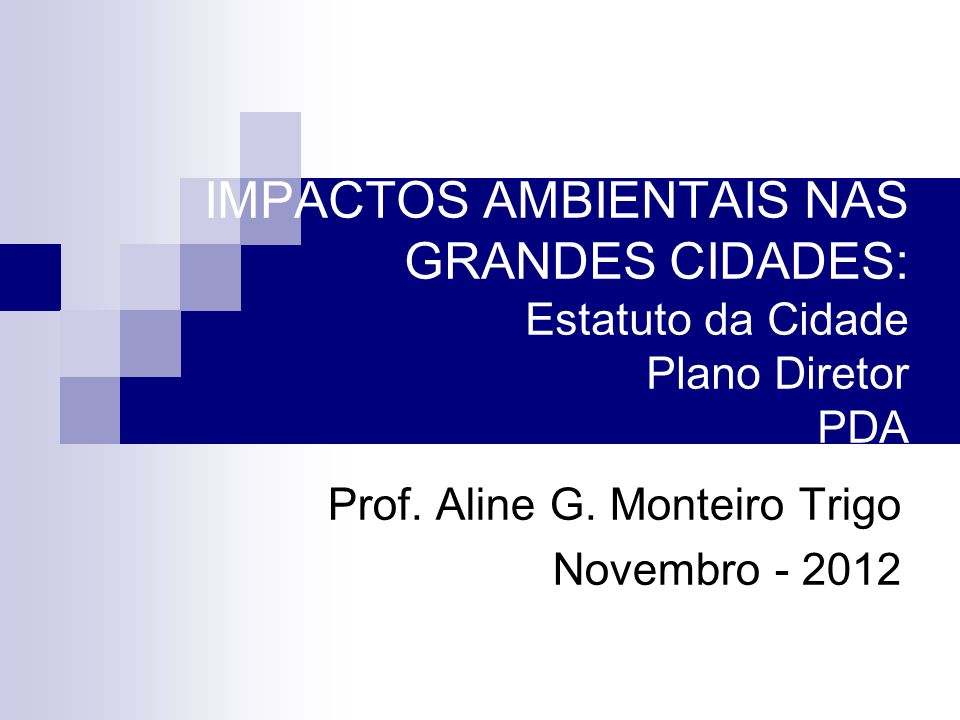 Prof. Aline G. Monteiro Trigo Novembro - 2012