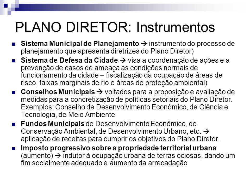 PLANO DIRETOR: Instrumentos