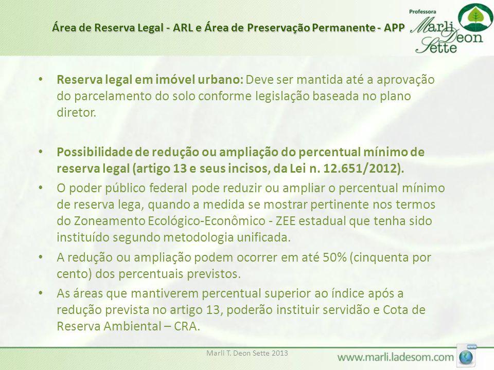 Área de Reserva Legal - ARL e Área de Preservação Permanente - APP