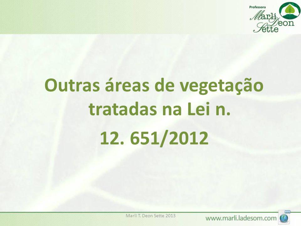 Outras áreas de vegetação tratadas na Lei n. 12. 651/2012
