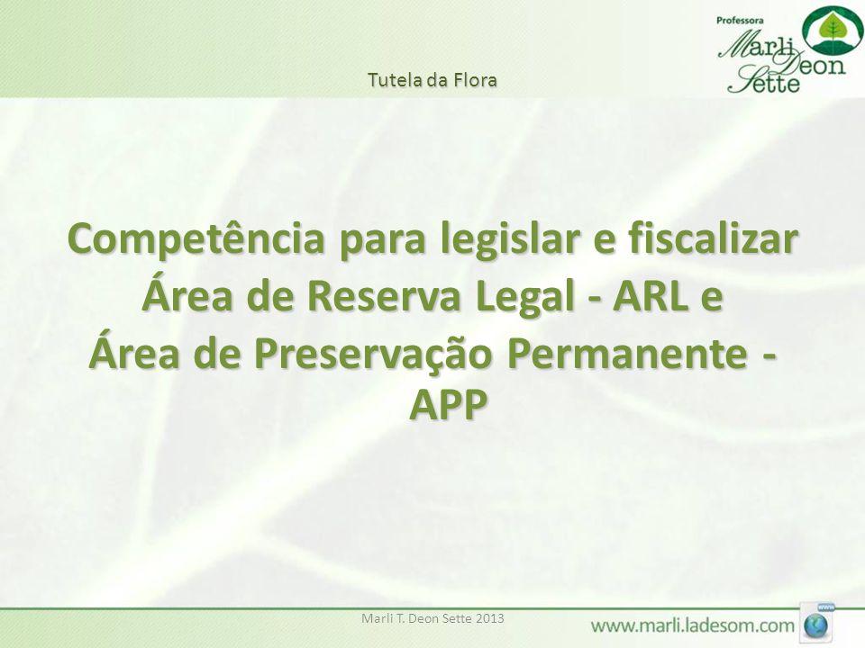 Competência para legislar e fiscalizar Área de Reserva Legal - ARL e