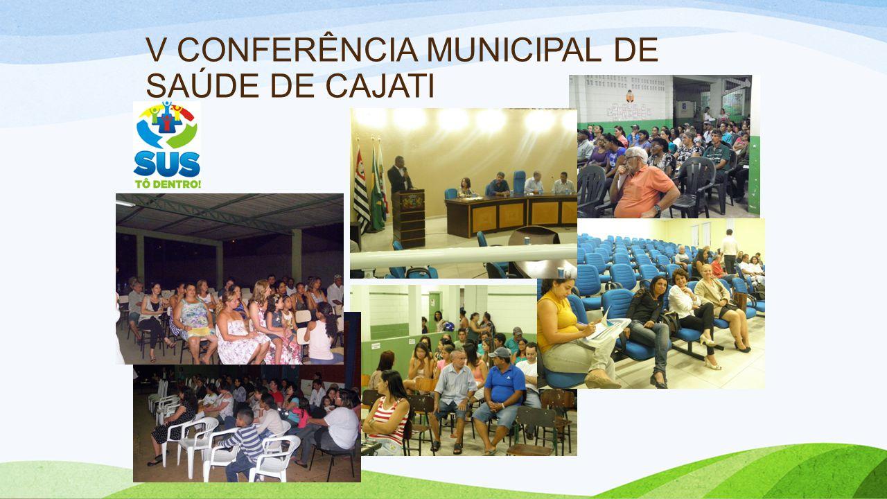 V CONFERÊNCIA MUNICIPAL DE SAÚDE DE CAJATI