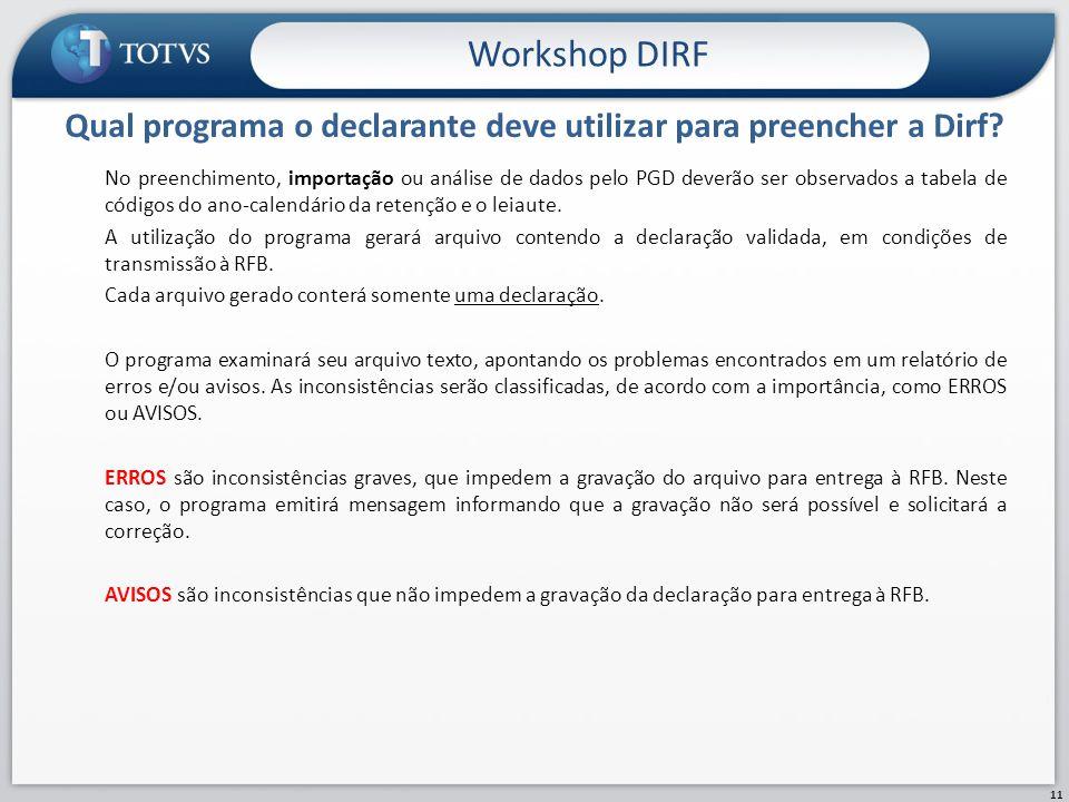 Qual programa o declarante deve utilizar para preencher a Dirf