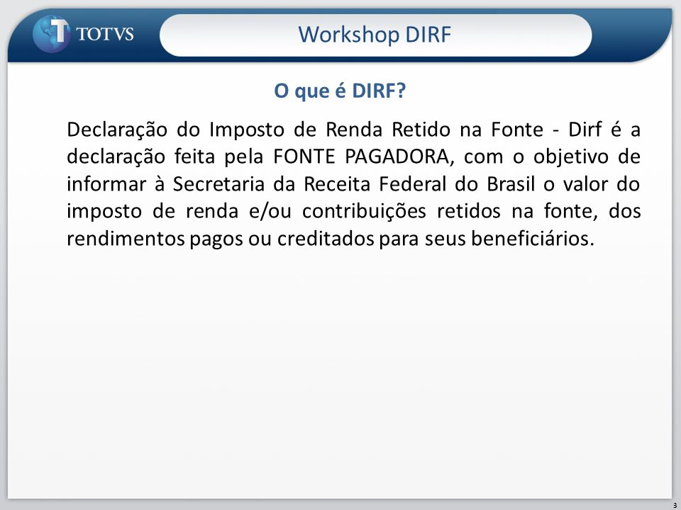 Workshop DIRF O que é DIRF