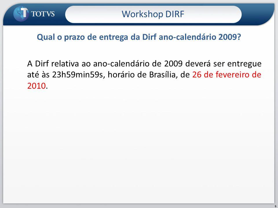 Qual o prazo de entrega da Dirf ano-calendário 2009