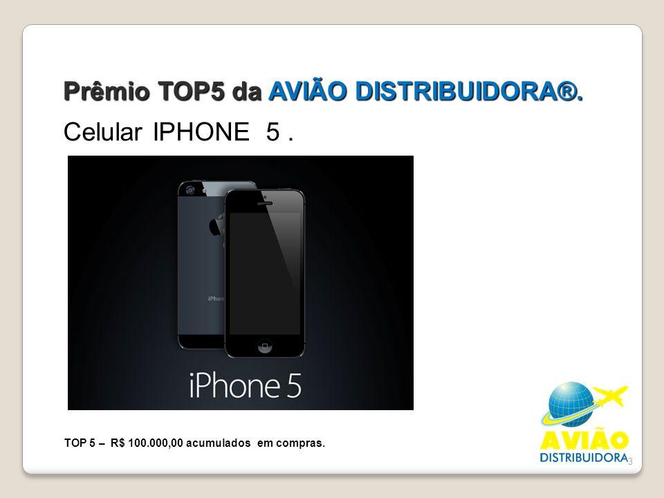 Prêmio TOP5 da AVIÃO DISTRIBUIDORA®.