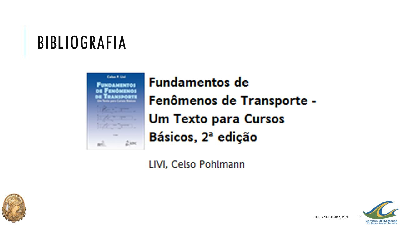 bibliografia Prof. Marcelo Silva, M. Sc.