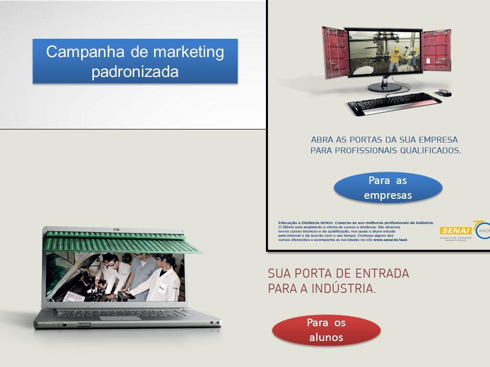 Campanha de marketing padronizada