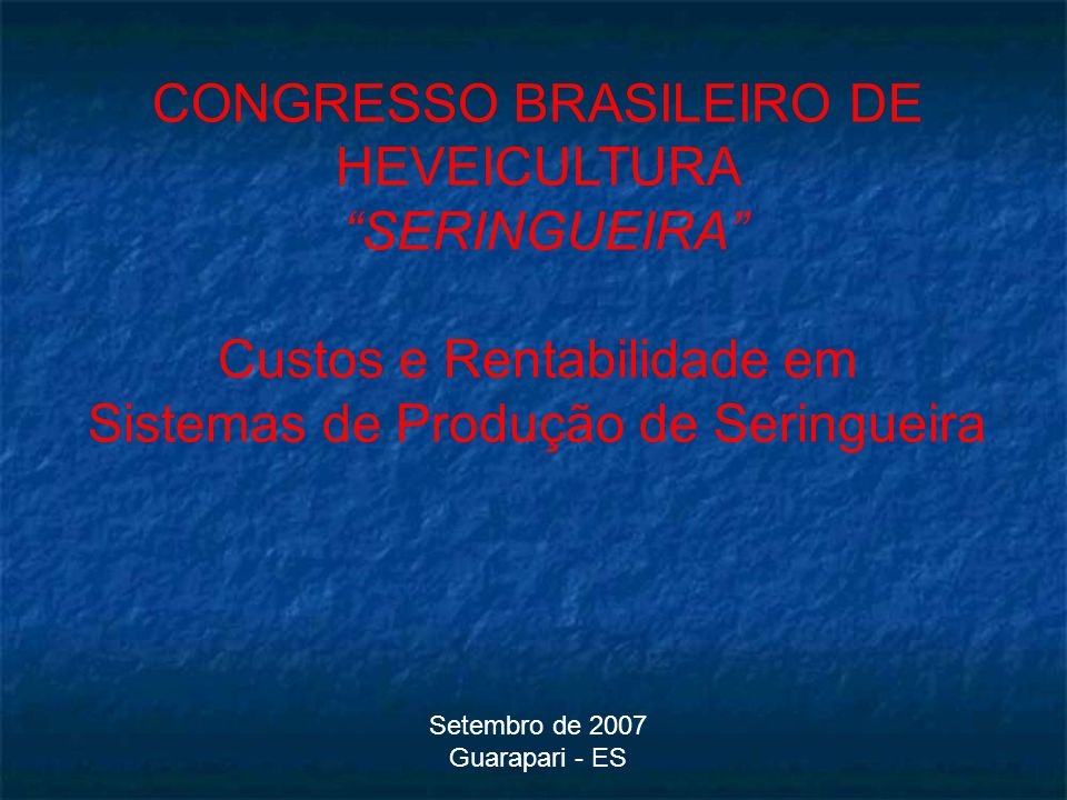 CONGRESSO BRASILEIRO DE HEVEICULTURA SERINGUEIRA