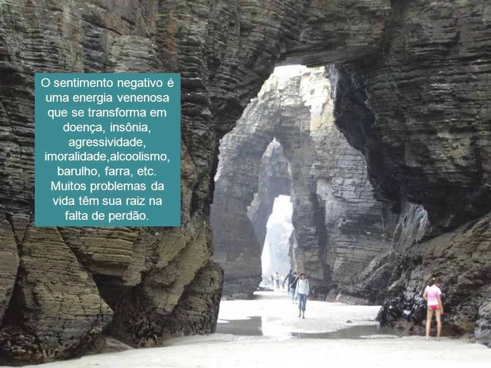 O sentimento negativo é uma energia venenosa que se transforma em doença, insônia, agressividade, imoralidade,alcoolismo, barulho, farra, etc.