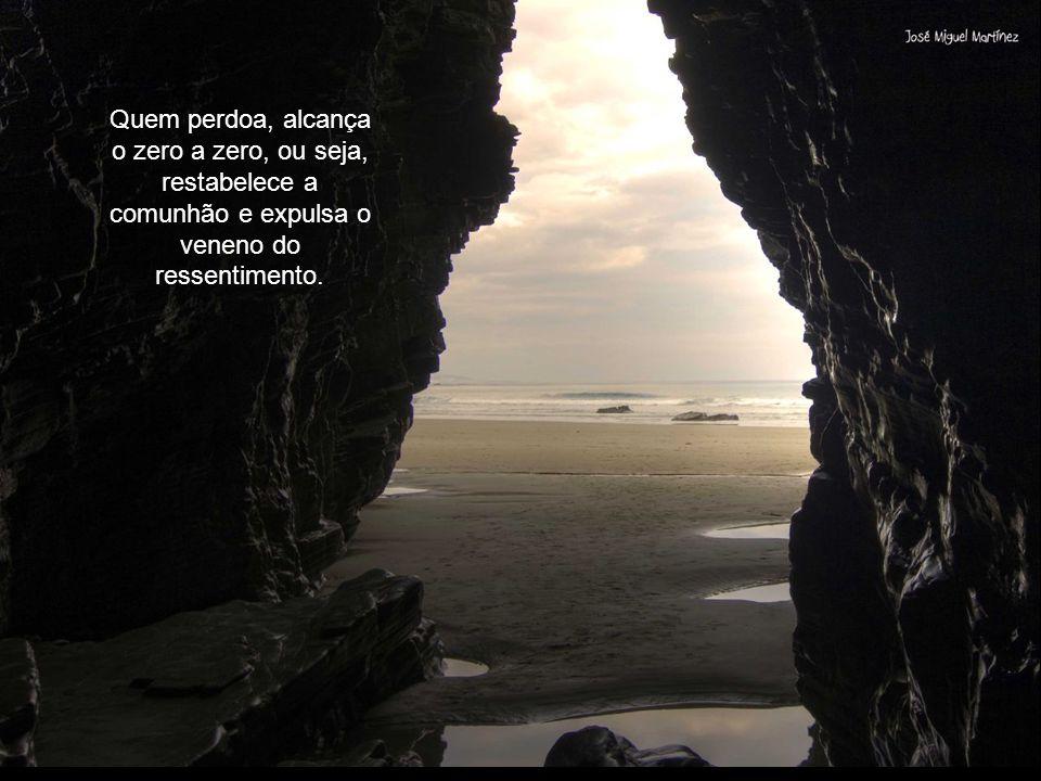 Quem perdoa, alcança o zero a zero, ou seja, restabelece a comunhão e expulsa o veneno do ressentimento.