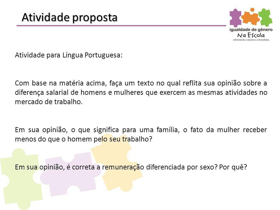 Atividade proposta Atividade para Língua Portuguesa: