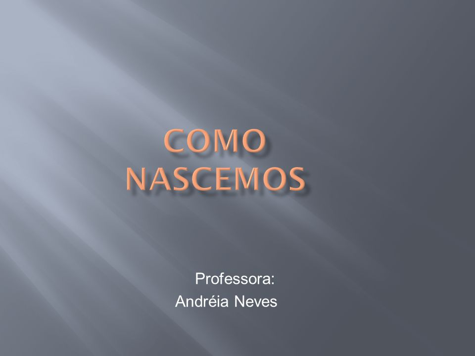 Professora: Andréia Neves