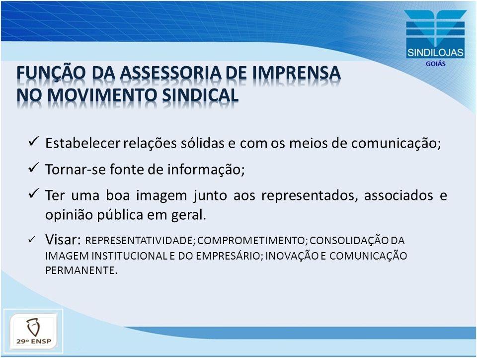 FUNÇÃO DA ASSESSORIA DE IMPRENSA NO MOVIMENTO SINDICAL