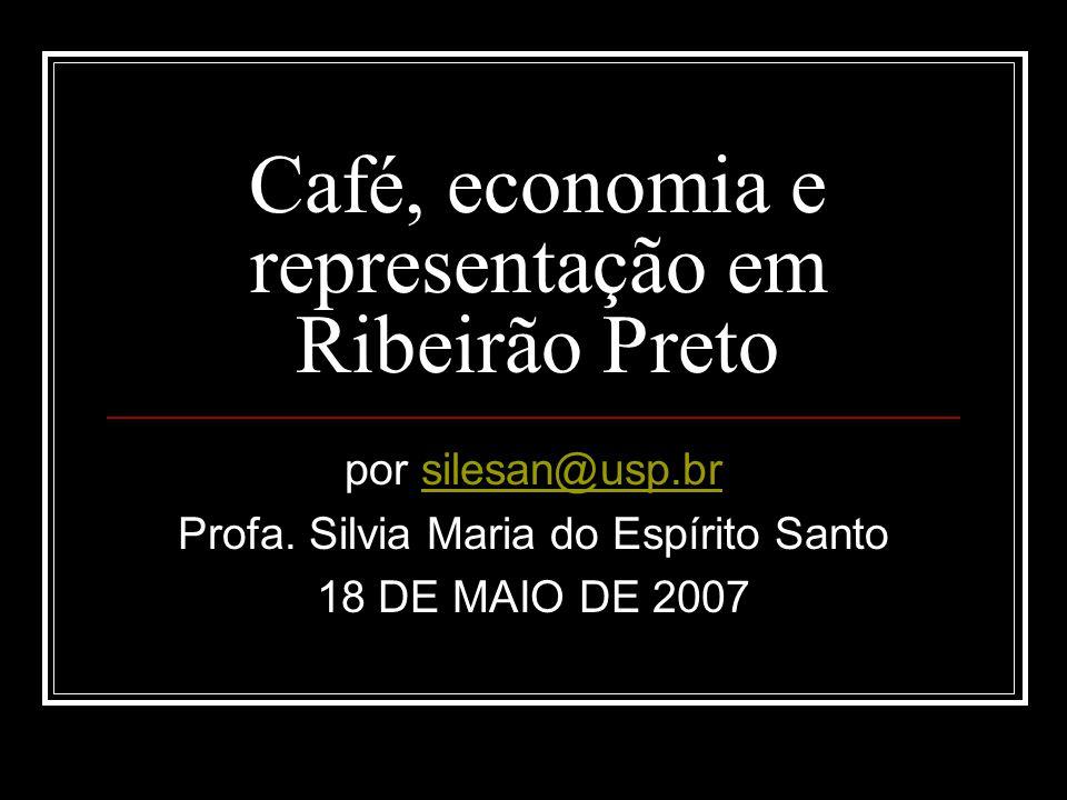 Café, economia e representação em Ribeirão Preto