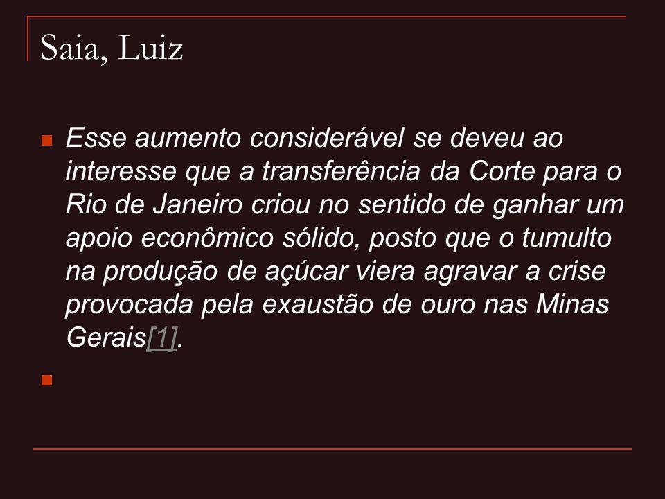 Saia, Luiz