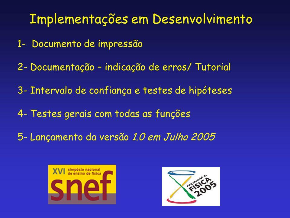 Implementações em Desenvolvimento