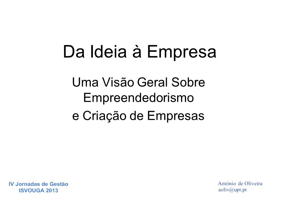 Uma Visão Geral Sobre Empreendedorismo e Criação de Empresas