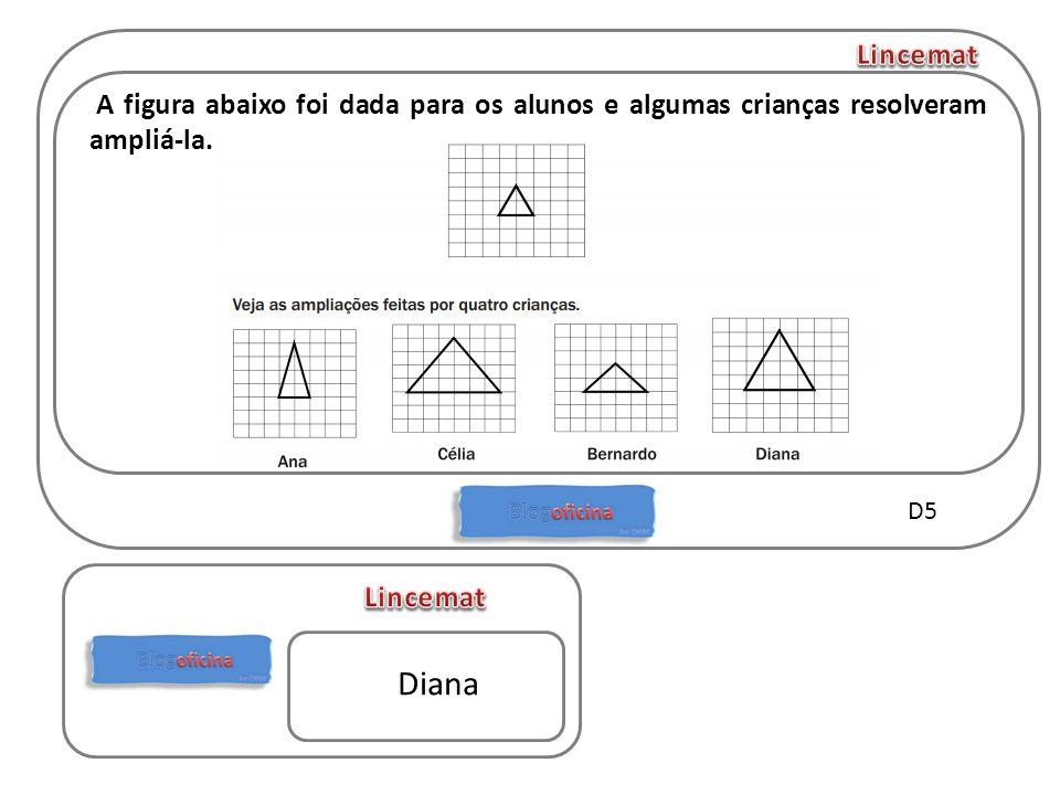 Lincemat A figura abaixo foi dada para os alunos e algumas crianças resolveram ampliá-la. D5. Lincemat.