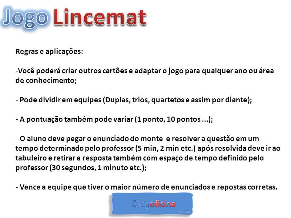 Jogo Lincemat Regras e aplicações: