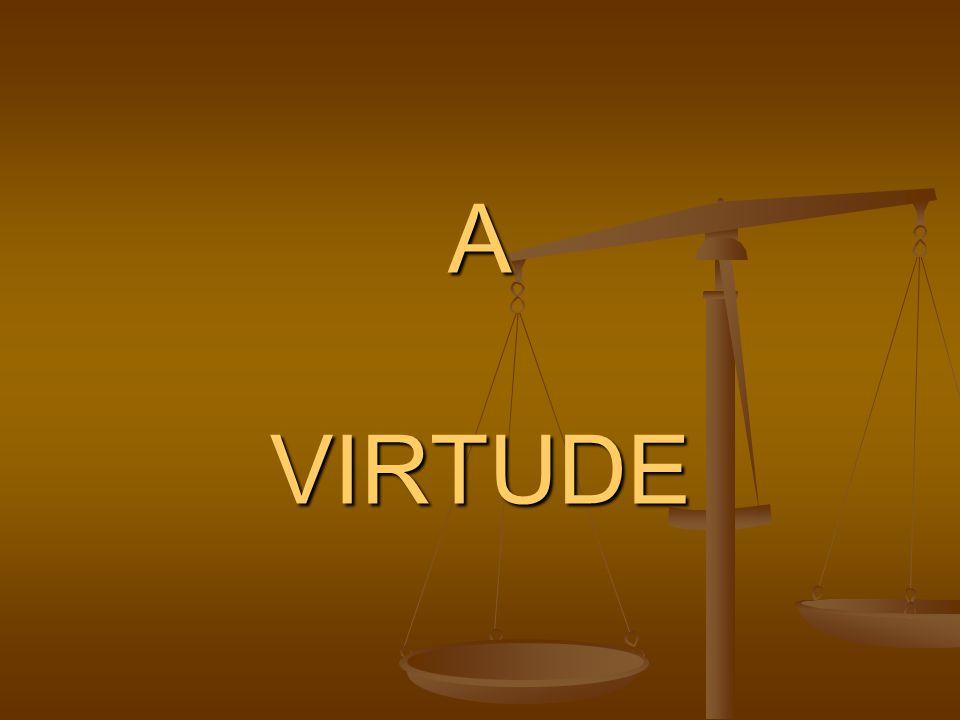 A VIRTUDE