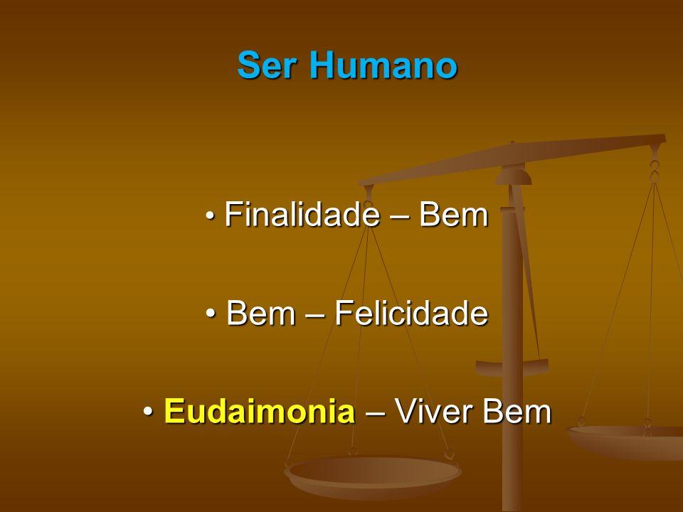 • Eudaimonia – Viver Bem