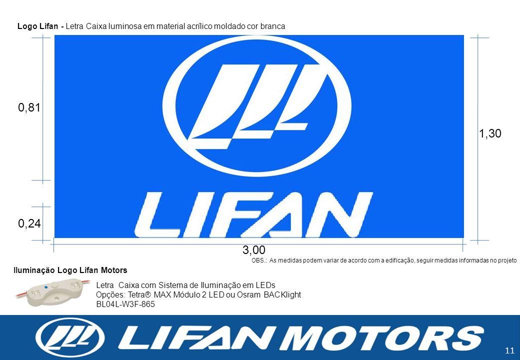 Logo Lifan - Letra Caixa luminosa em material acrílico moldado cor branca
