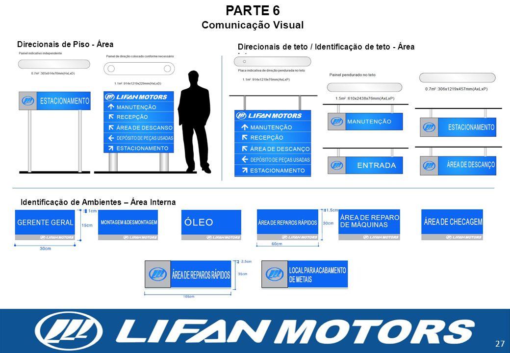 PARTE 6 Comunicação Visual Direcionais de Piso - Área Externa