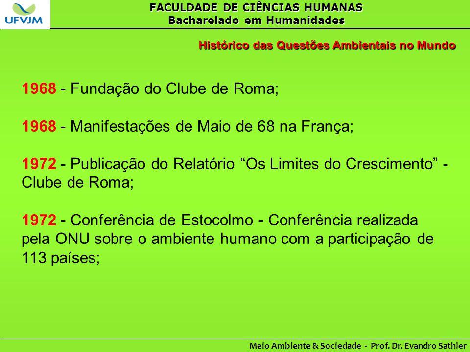1968 - Fundação do Clube de Roma;
