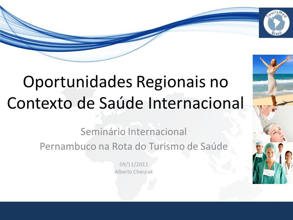 Oportunidades Regionais no Contexto de Saúde Internacional