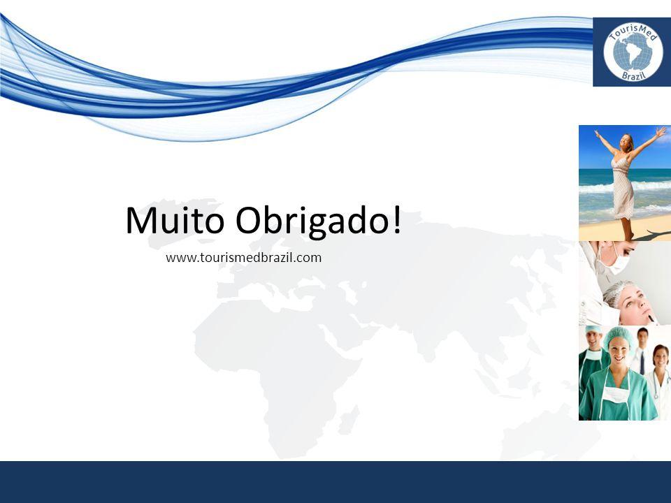Muito Obrigado! www.tourismedbrazil.com