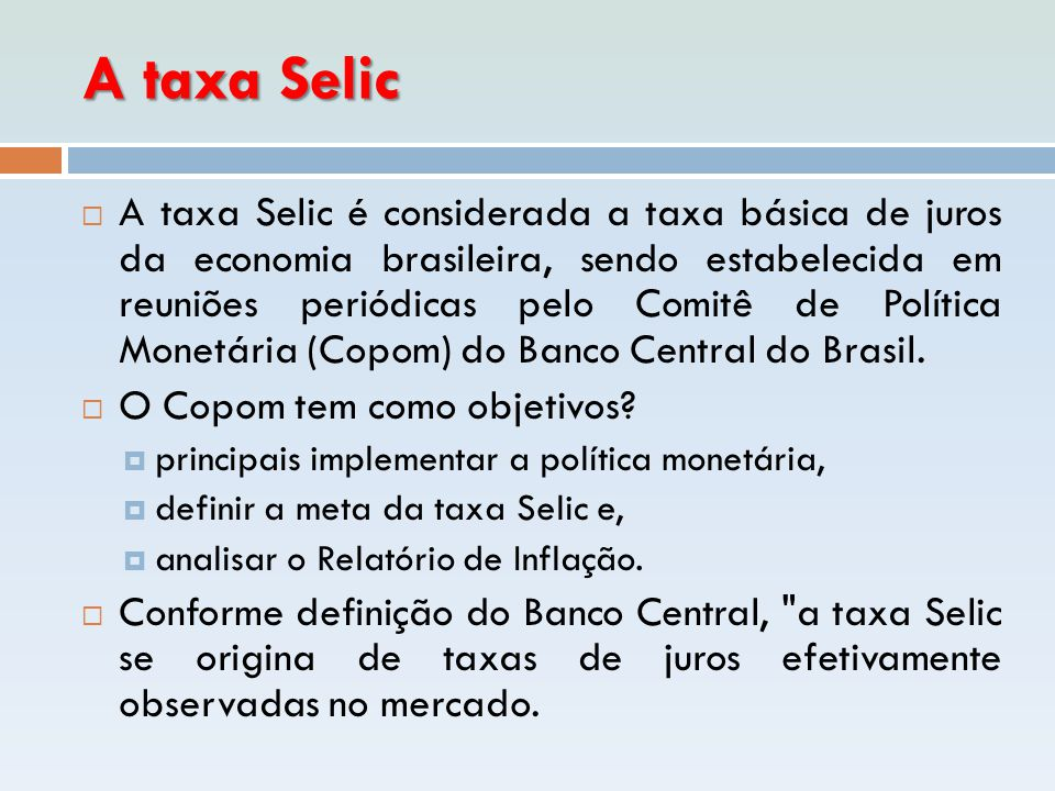 A taxa Selic