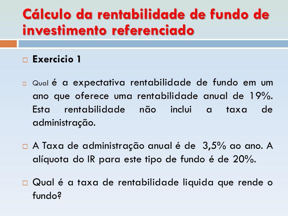 Cálculo da rentabilidade de fundo de investimento referenciado