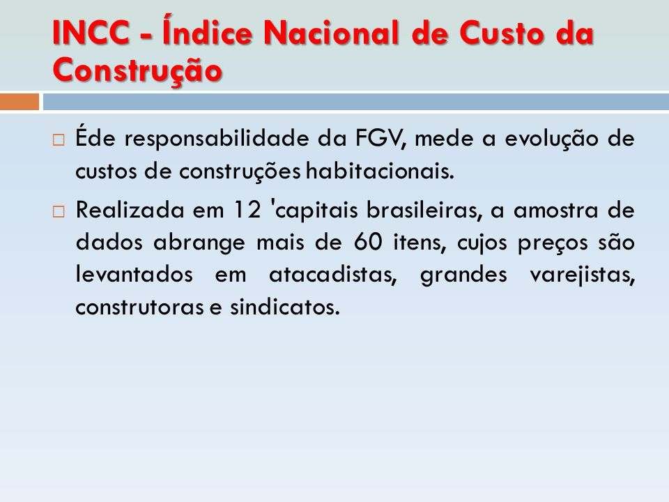 INCC - Índice Nacional de Custo da Construção