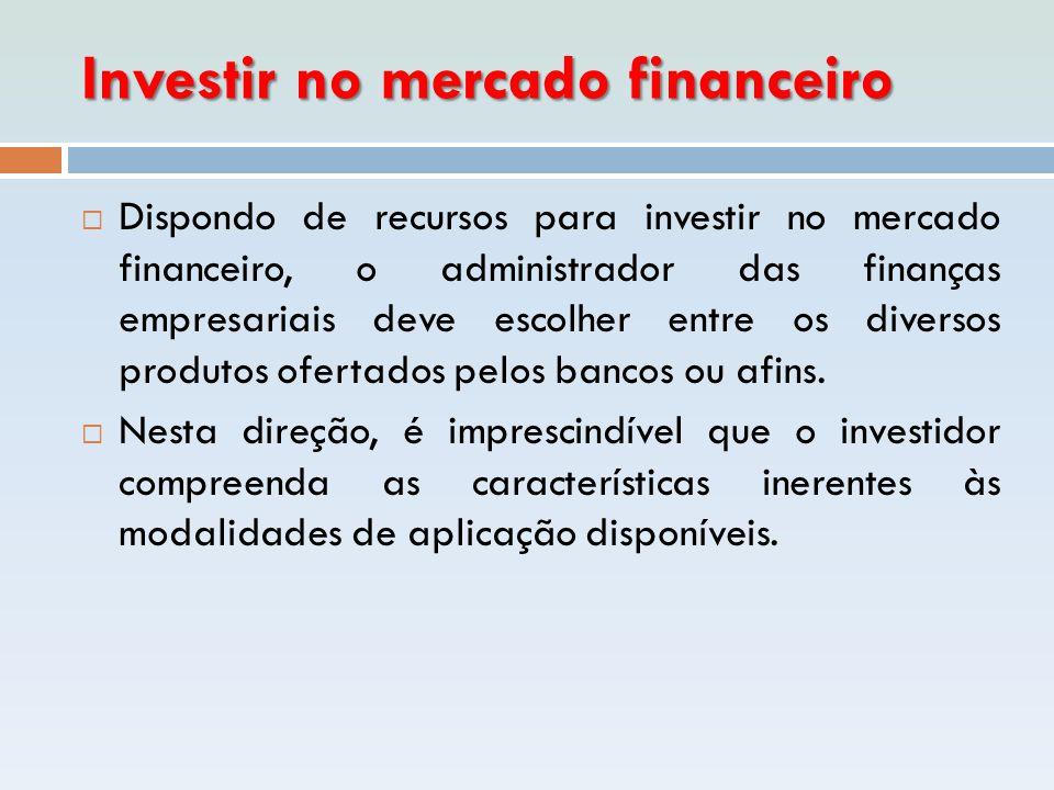 Investir no mercado financeiro