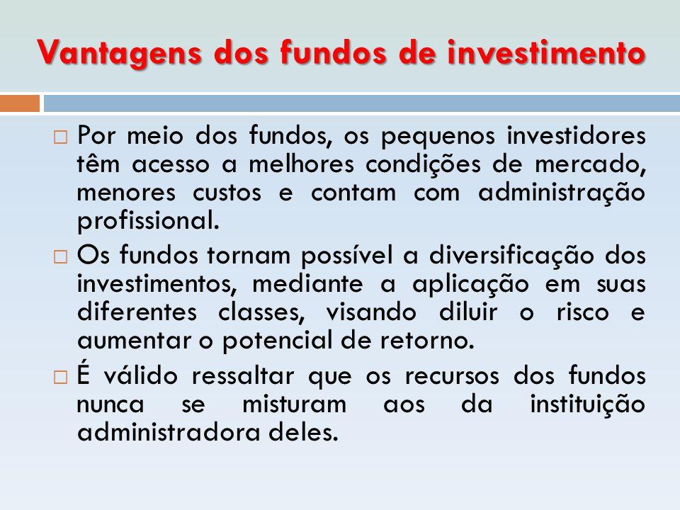 Vantagens dos fundos de investimento