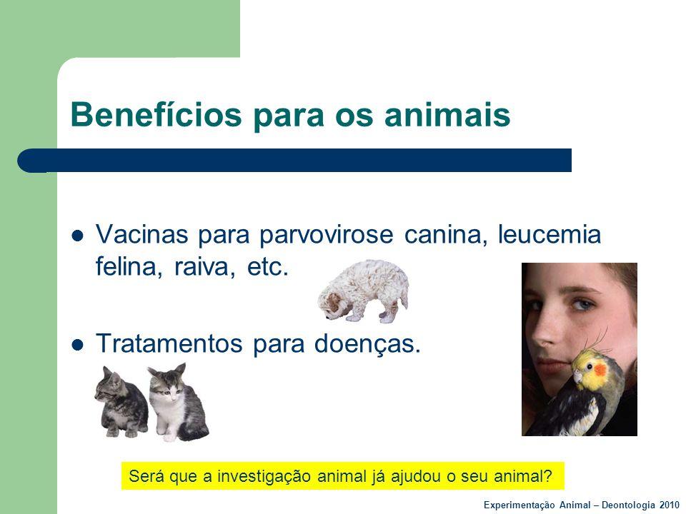 Benefícios para os animais