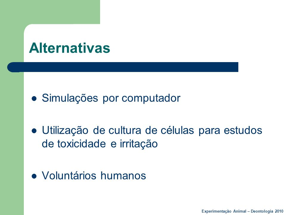 Alternativas Simulações por computador