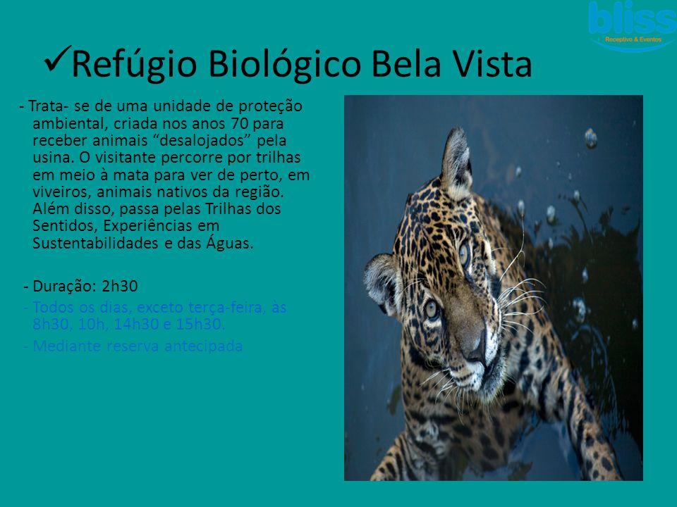 Refúgio Biológico Bela Vista