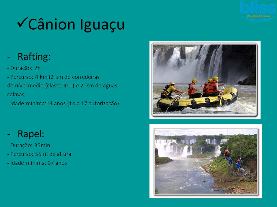 Cânion Iguaçu Rafting: Rapel: - Duração: 2h