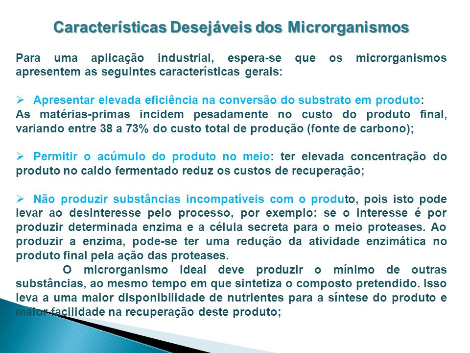 Características Desejáveis dos Microrganismos