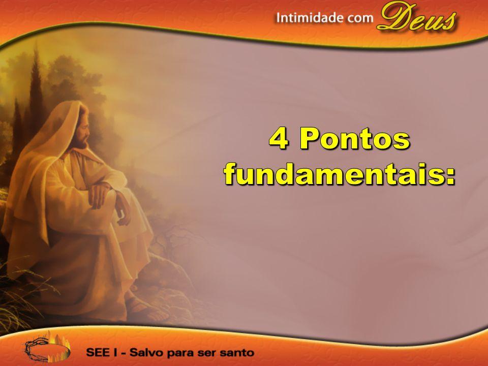 4 Pontos fundamentais: