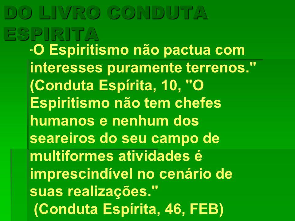 DO LIVRO CONDUTA ESPIRITA